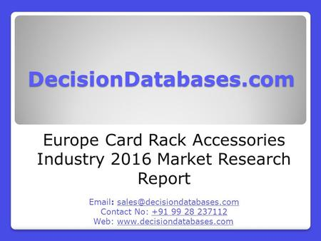 Europe Card Rack Accessories Market 2016:Industry Trends and Analysis