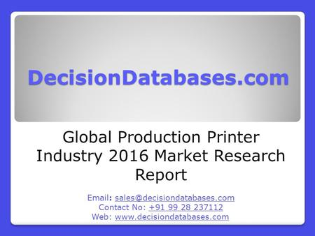 Global Production Printer Market 2016-2021