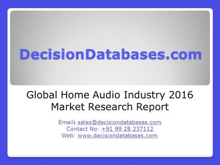 Global Home Audio Industry 2016 Market Research Report