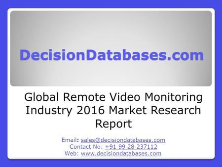 Global Remote Video Monitoring Market Forecasts to 2021
