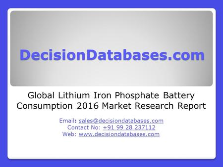 Global Lithium Iron Phosphate Battery Consumption 2016 Market Research Report