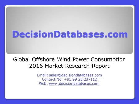 Global Offshore Wind Power Consumption 2016 Market Research Report