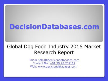 Global Dog Food Industry 2016 Market Research Report