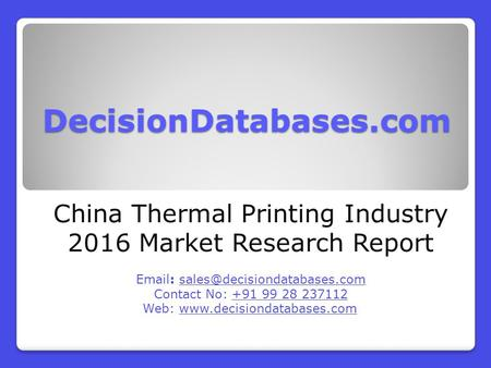 China Thermal Printing Market and Forecast Report 2016-2021