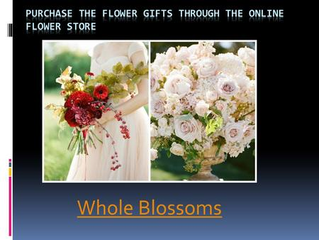 Purchase The Flower Gifts Through The Online Flower Store