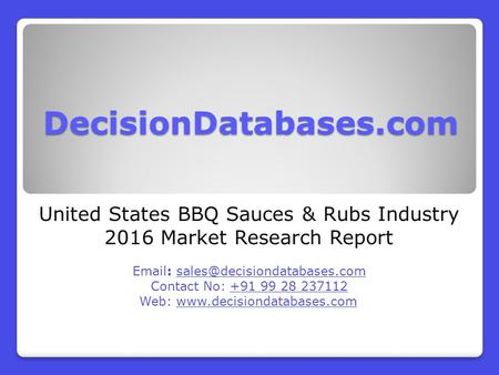 United States BBQ Sauces & Rubs Industry 2016 Market Research Report