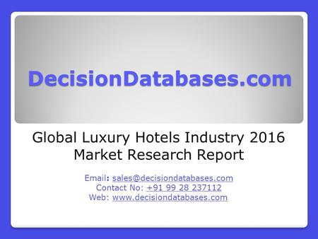 Global Luxury Hotels Industry 2016 Market Research Report