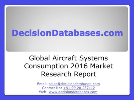 Global Aircraft Systems Consumption Market Forecasts to 2021