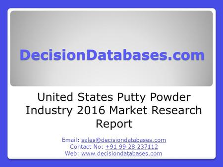 United States Putty Powder Market Forecasts to 2021