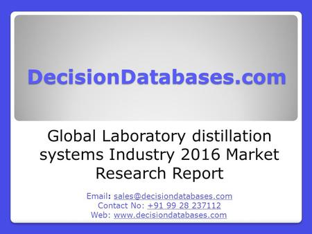 Laboratory distillation systems Industry 2016 : Global Market Outlook