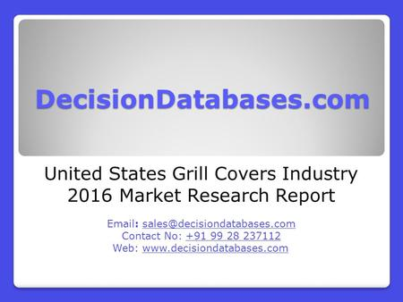 United States Grill Covers Industry 2016 Market Research Report