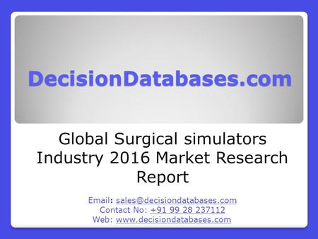 Global Surgical simulators Market 2016:Industry Trends and Analysis