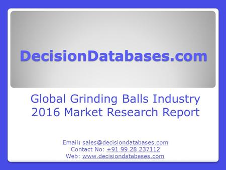 Trends in Global Grinding Balls Market 2016