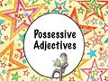 Possessive Adjectives. Possessive Adjective Shows to whom something belongs.