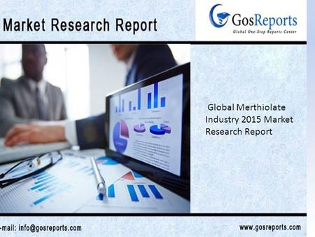 Global Merthiolate Industry 2015 Market Research Report.