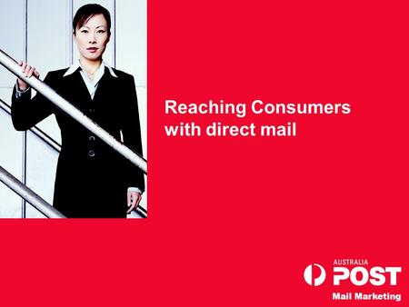 Mail Marketing Reaching Consumers with direct mail.