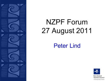 NZPF Forum 27 August 2011 Peter Lind. Key Questions Are we a profession? What are the hallmarks of a profession? What are the requirements for entry into.