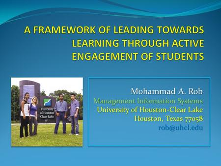 Mohammad A. Rob Management Information Systems University of Houston-Clear Lake Houston, Texas 77058