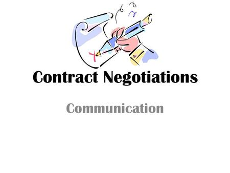 Contract Negotiations Communication. Tonight's Objectives Recognize quality conversation with your child Understand the difference between communicating.