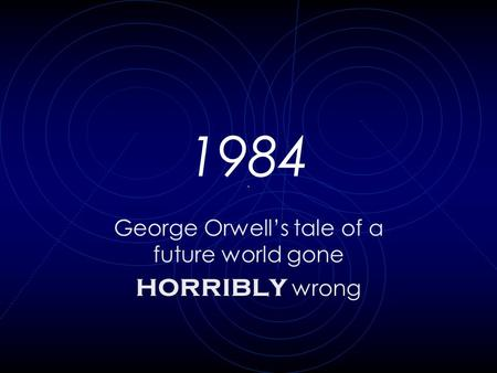 a literary analysis of the reoccurring theme in 1984 by george orwell 1984 literary criticism paper an archetype is a reoccurring pattern of images, symbols  in 1984, by george orwell.