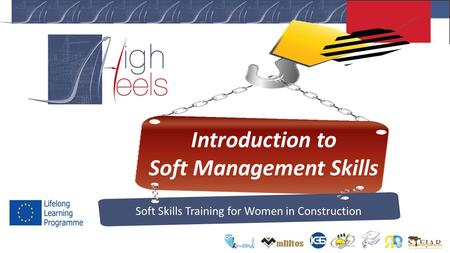 Introduction to Soft Management Skills Soft Skills Training for Women in Construction.