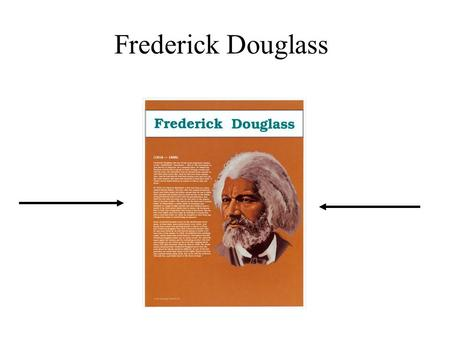 Frederick Douglass. Frederick understood the importance of reading. He knew that by reading he could find out about new ideas. When he learned to read.