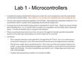 Lab 1 - Microcontrollers Complete the program template below being sure to select the correct parameters to meet the requirements (see the Microcontroller.
