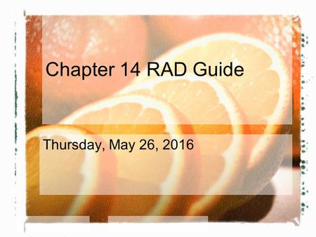 Chapter 14 RAD Guide Thursday, May 26, 2016. What is the difference between macronutrients & micronutrients? Macro: provide the body with energy Micro: