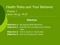 Health Risks and Your Behavior Chapter 1 Lesson #3 pg