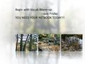 Begin with Vocab Warm-up - quiz Friday YOU NEED YOUR NETBOOK TODAY!!!