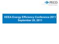 KEEA Energy Efficiency Conference 2011 September 20, 2011.
