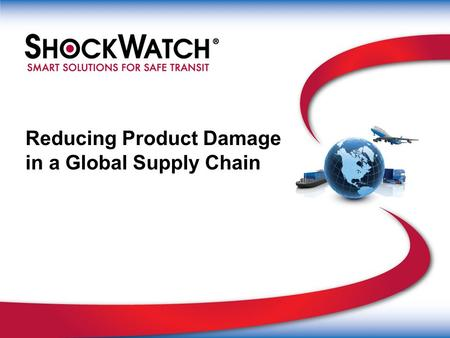 Reducing Product Damage in a Global Supply Chain.