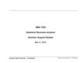 MBA7025_09.ppt/Mar 31, 2015/Page 1 Georgia State University - Confidential MBA 7025 Statistical Business Analysis Decision Support System Mar 31, 2015.