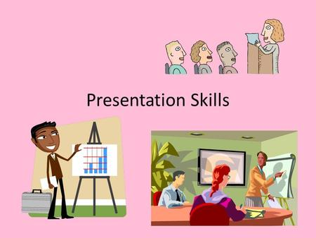 Presentation Skills. Prep Select an Appropriate Outfit. Prepare a positive appearance - Clean hair, face, & hands. Be well-rested. Practice Good Posture.