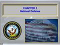1 CHAPTER 3 National Defense CHAPTER 3 National Defense 1.