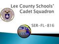 SER-FL-816. Objective is to foster leadership and good citizenship in America's youth, using aerospace education, and emphasis on public service.