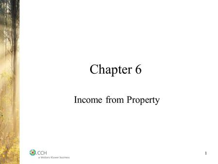Chapter 6 Income from Property 1. Inclusions Sec. 12 Interest income from savings, deposits, loans, bonds, and debentures; Dividends from shares; and.