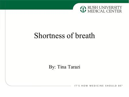 Shortness of breath By: Tina Tarazi. Patient is a 49 year old F with PMH of NSCLC s/p chemotherapy and radiation and right frontal lobe resection in 12/2013.
