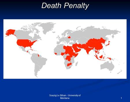 1 Death Penalty Soazig Le Bihan - University of Montana.