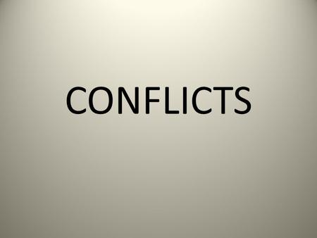 CONFLICTS. CHARACTER SOCIETY CHARACTER SOCIETY NATURE.