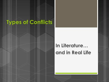 Types of Conflicts In Literature… and in Real Life.