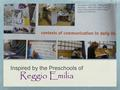 "Inspired by the Preschools of Reggio Emilia. ""What is unique about human learning is its dedication to possibility. When we human beings learn, the act."