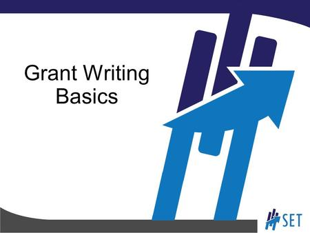 Grant Writing Basics. Topics of This Session Matching funding to your objective Telling your story Writing the budget.