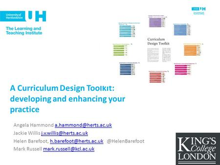 A Curriculum Design Toolkit: developing and enhancing your practice Angela Hammond Jackie Willis