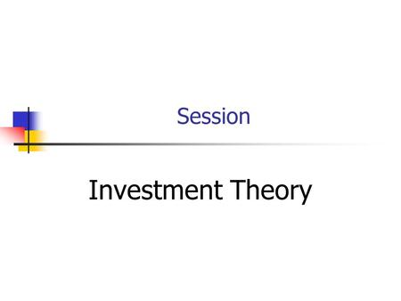 Session Investment Theory. Topic Outline Foreign Direct Investment Trade <strong>Deficit</strong> Ownership Location Internalisation Balance of Payment.