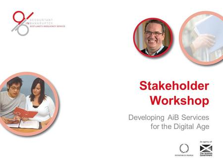 Stakeholder Workshop Developing AiB Services for the Digital Age.