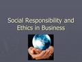 Social Responsibility and Ethics in Business. RIM ► Blackberry loss of service. Is this a dilemma or an ethical dilemma?