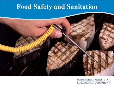 Food Safety and Sanitation. Importance of Food Safety and Sanitation Lack of proper food safety and food sanitation can cause: Loss of customers and sales.