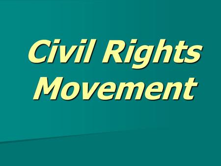 Civil Rights Movement. WWII opened the door for the civil rights movement. WWII opened the door for the civil rights movement. In 1941, Roosevelt banned.