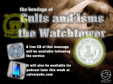 A free CD of this message will be available following the service It will also be available for podcast later this week at calvaryokc.com.
